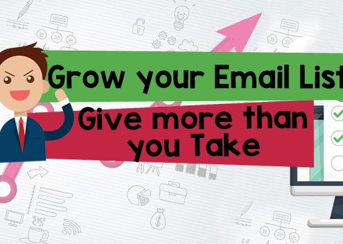 Grow Your Email List: Give More Than You Can Take
